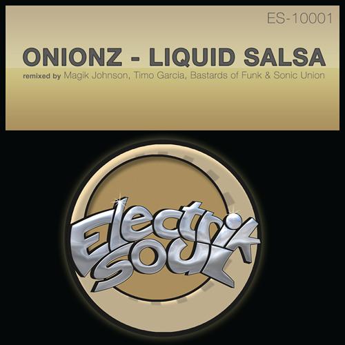 Onionz - Liquid Salsa (Timo Garcia's Wonderlust remix)