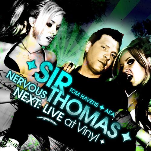 Tom Havens - Nervous Next live at Vinyl