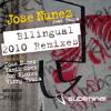 Jose Nunez - Bilingual (Jose Nunez 2010 Subliminal Mix)