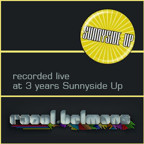 Raoul Belmans live @ 3 years Sunnyside Up Leuven Jan 9th 2010