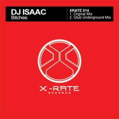 DJ Isaac - Bitches (Short Edit)