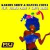 Karmin Shiff & Manuel Costa - Santo Brazil [Federico Palma DJ Remix]