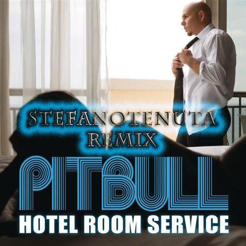 Pitbull - Hotel Room(StefanoTenuta Remix)