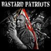 Bastard Patriots, Freedom Isn't Free