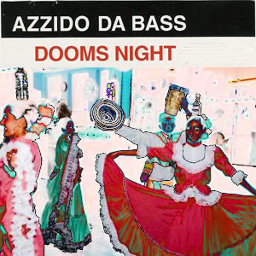 Azzido Da Bass-Dooms Night(Bootlegumachine Cumbia Long Edit)