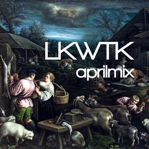 LKWTK april mix