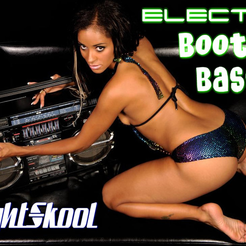Electro Booty Bass
