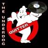 Quitter - The Underdog - Spring 2010