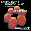 Benjamin Leung & Groovy Cuvy feat. Norma Mcguire - Be Strong