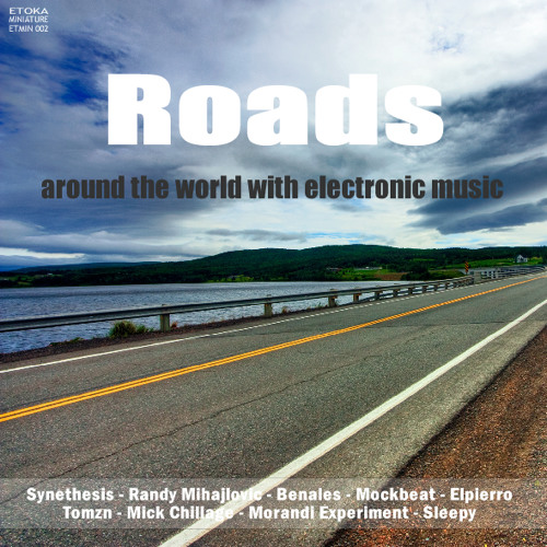 Roads: Around the world with electronic music