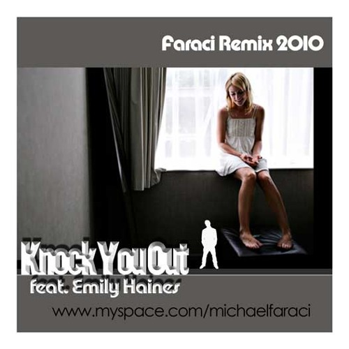 Knock You Out (feat Emily Haines) Faraci Remix