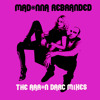 Madonna / Like An Angel Passing Through My Room (Aaron Darc Remix)