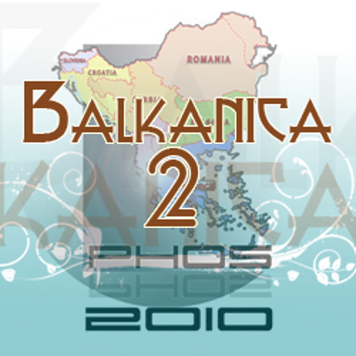 Balkanica Vol 2 - mixed by Phos Toni