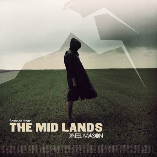 (Scenes from) The Mid Lands
