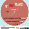 My Love Trance Episode 72 Mixed By Danny Oh [6th May, 2010]