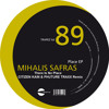Mihalis Safras - There Is No Place (Citizen Kain & Phuture Traxx Remix) - Trapez Ltd 89