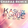 Kaskade & Deadmau5 Move For Me (Sharaz Nite Sky Mix)