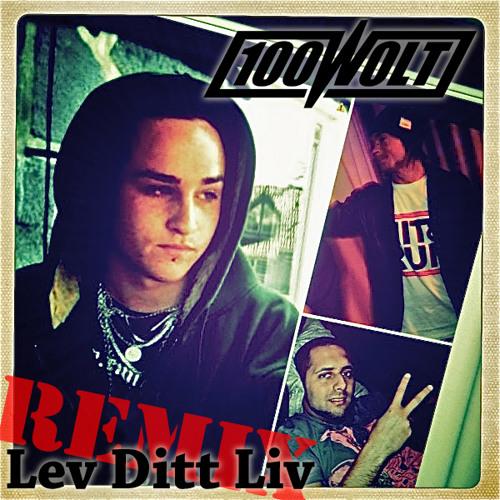 Emilush, Sam-e & Byz - Lev Ditt Liv (100 Wolt Remix)