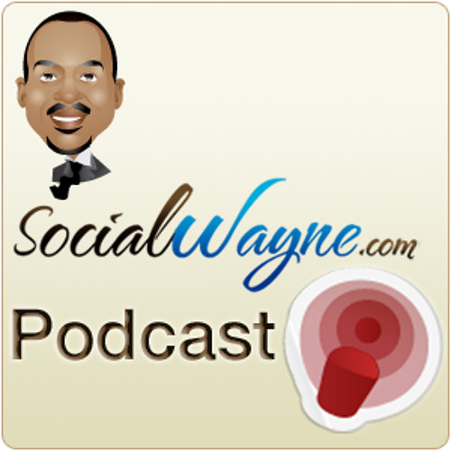 SocialWayne.com Podcast #11 - All about Location with @LouisGray