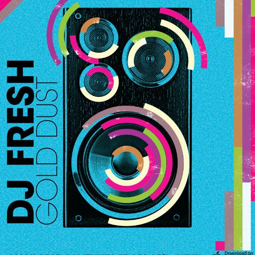DJ Fresh - Gold Dust (Flux Pavillion Remix)