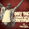 Massaya - The Strong Will Continue Promo
