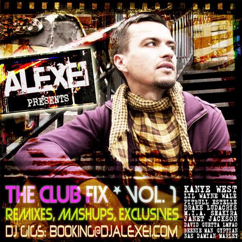Alexei presents . . . The Club Fix, Vol. 1