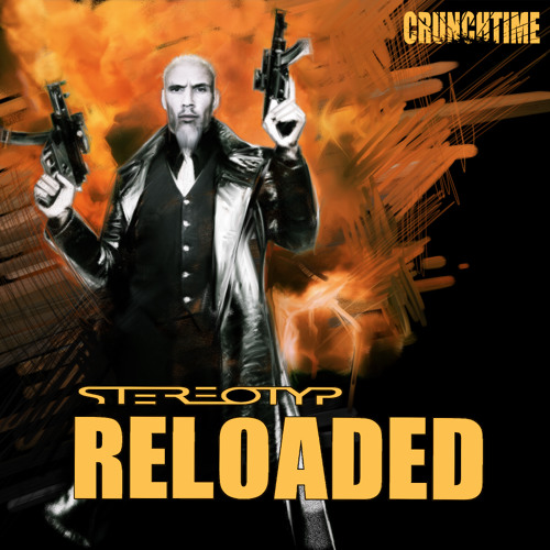 NEW CRUNCHTIME RELEASE  -  stereotyp RELOADED
