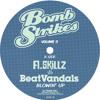 A.skillz Vs Beatvandals - Blowin Up