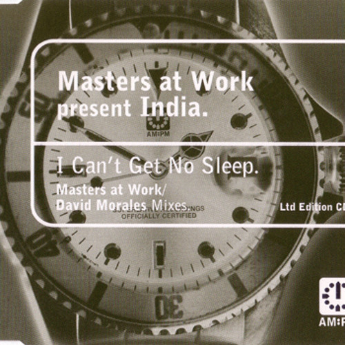 MAW pres. India – I Can't Get No Sleep (Morales Late Night Mix) [AM:PM - 1996]