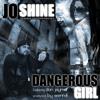 Jo Shine ft Don Jaymor -  Dangerous Girl Remix (Prod. by Beatcat)