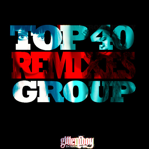 Top 40 Remixes