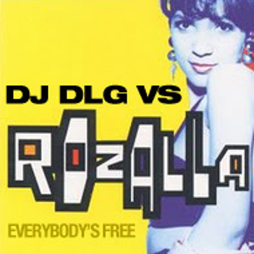 DJ DLG VS Rozalla - Everybodys Free Lazor Arena Mix