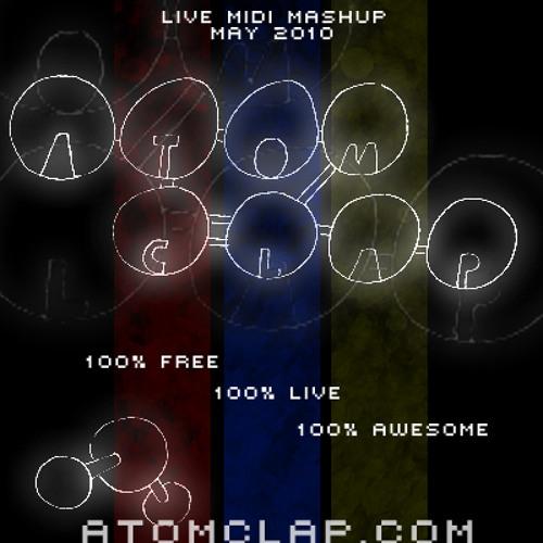 Atomclap - Live Midi Mashup - May 2010