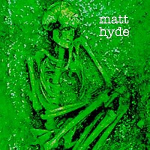 Matt Hyde - This body my grave