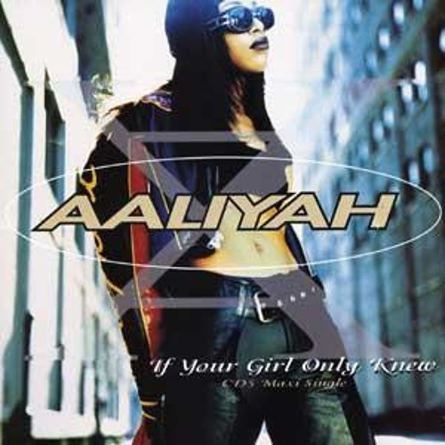 Aaliyah - If Your Girl Only Knew (Rare Soul Remix)