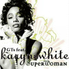 GTS feat. Karyn White - Superwoman (Ralphi Rosario's Vox Club Mix)