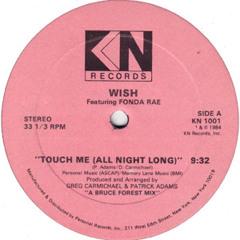 Touch Me (All Night Long) - Wish & Fonda Rae