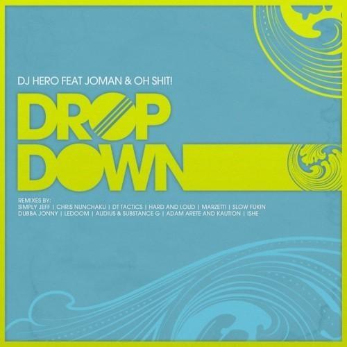 "DJ Hero Feat. Joman & Oh Shit! ""Drop Down (Simply Jeff Remix)"" preview clip"