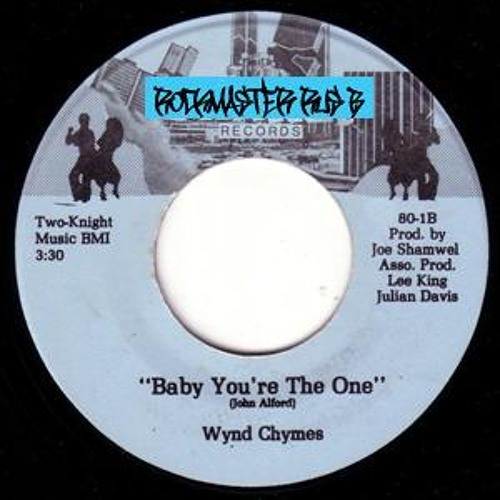 Wynd Chymes - Baby You're the The One - AGFA Edit - Free DL