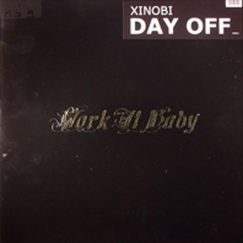 Xinobi - Day Off Original Mix