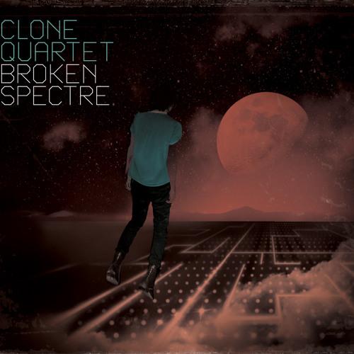 Clone Quartet - Broken Spectre