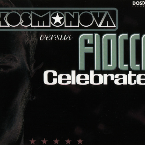 "Fiocco vs Kosmonova ""Celebrate"""