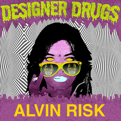 Designer Drugs - Back Up In This (Alvin Risk Remix)