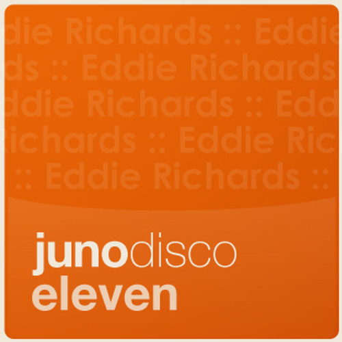 "Juno Disco 11 - special edition mixed by Eddie Richards - click ""buy on juno"" for tracklisting"
