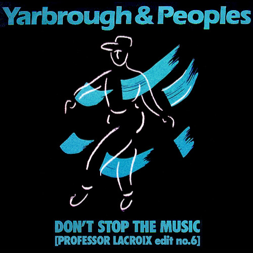 Yarbrough & Peoples - Don't Stop the Music [Professor LaCroix edit no.6]