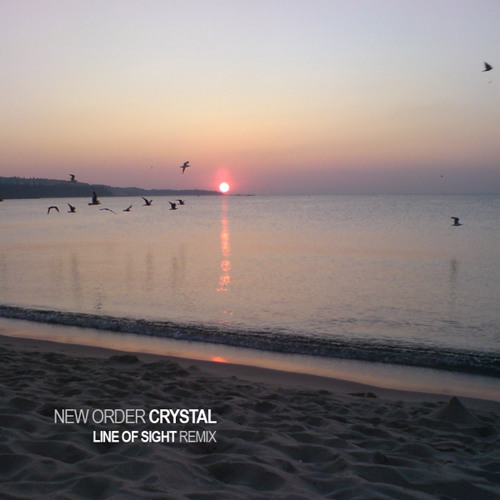 New Order - Crystal (Line of Sight Remix) *FREE Download*