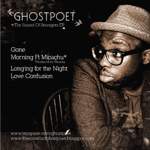 Ghostpoet - The Sound of Strangers EP **FREE DOWNLOAD**