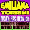 Emiliana Torrini - Today Has Been Okay (Dunno's Random Intro Bootleg)