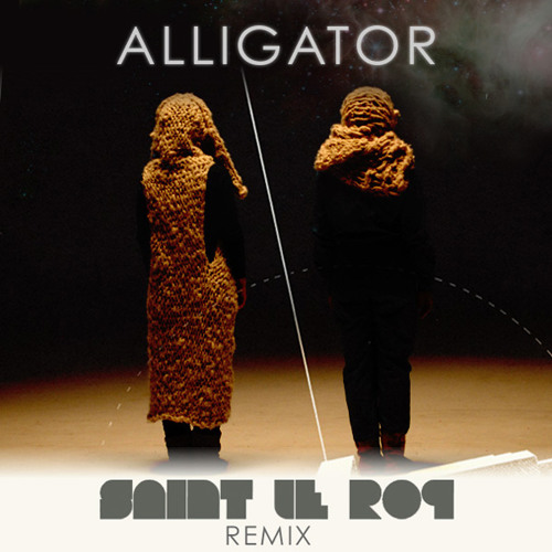 Tegan and Sara - Alligator (Saint Le Roq Remix)