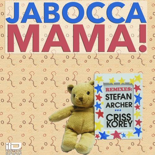 Jabocca - Mama! (Previews)